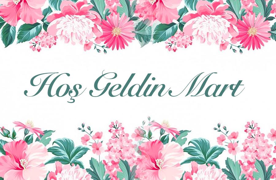 Hoş Geldin Mart